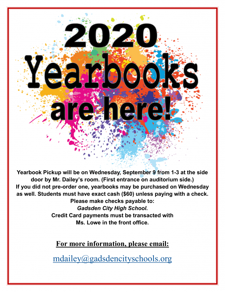 2020 Yearbook Pick-Up September 9 from 1:00 until 3:00. If you did not pre-order, yearbooks may be purchased for $60 (exact cash, check or credit card).